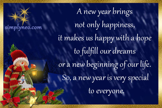 """""""A new year brings not only happiness, it makes us happy with a hope to fulfill our dreamz or a new beginning of our life. So, a new year is very special to everyone."""" – Santonu Kumar Dhar"""